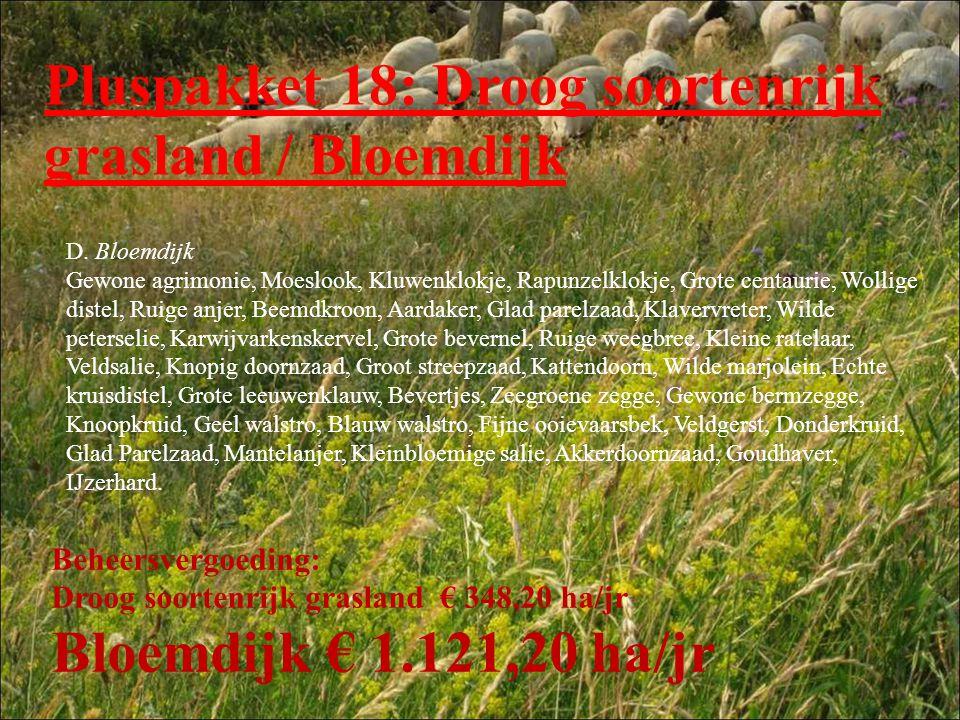 Pluspakket 18: Droog soortenrijk grasland / Bloemdijk D. Bloemdijk Gewone agrimonie, Moeslook, Kluwenklokje, Rapunzelklokje, Grote centaurie, Wollige