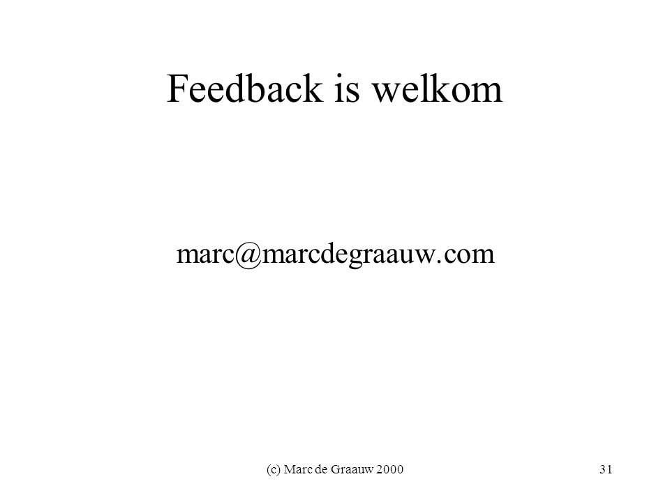 (c) Marc de Graauw Feedback is welkom