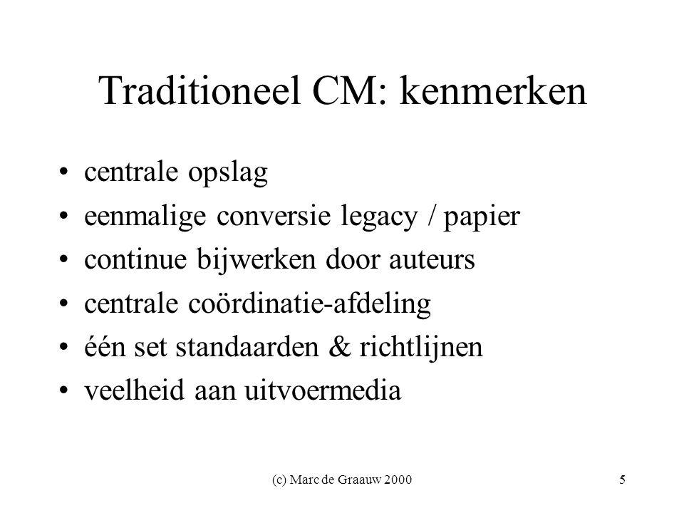 (c) Marc de Graauw 200016 Tools - gewenste functies ophalen/ontvangen van diverse formaten vertalen opslaan en beheren transport en routeren Enterprise Application Integration (EAI)