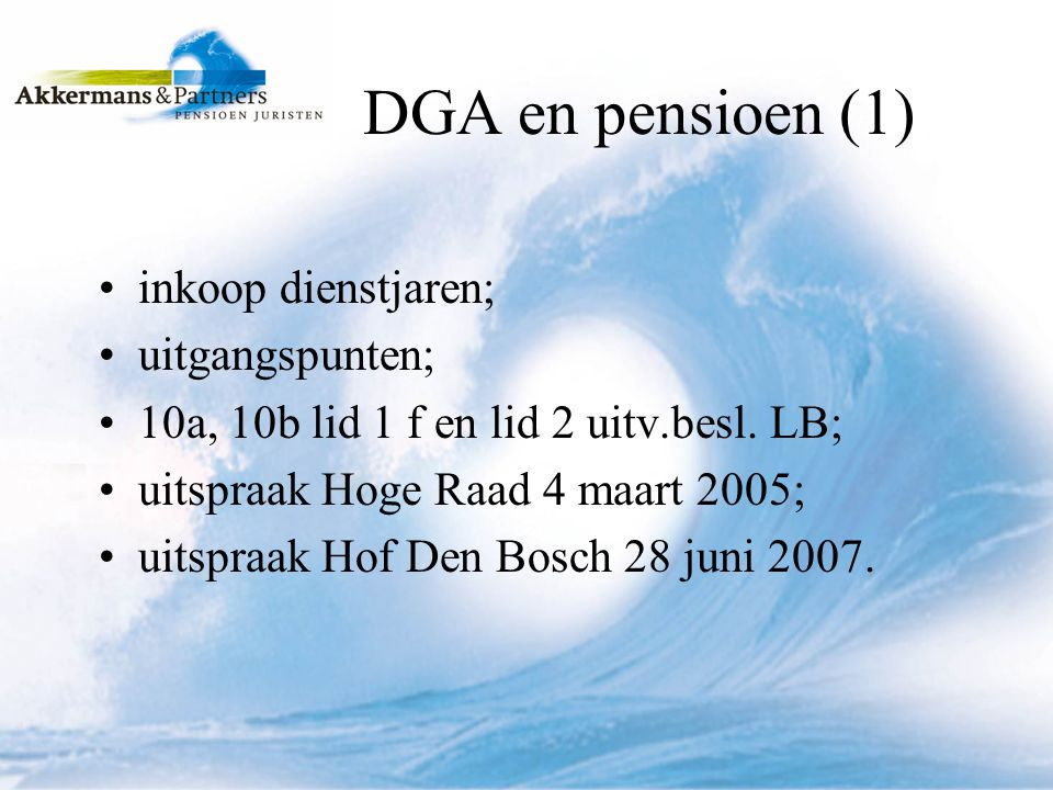 DGA en pensioen (2) alle dienstjaren; na 8 juli 1994 i.c.m waardeoverdracht; toezegging LB; voortgezette dienstbetrekking; last Vpb.