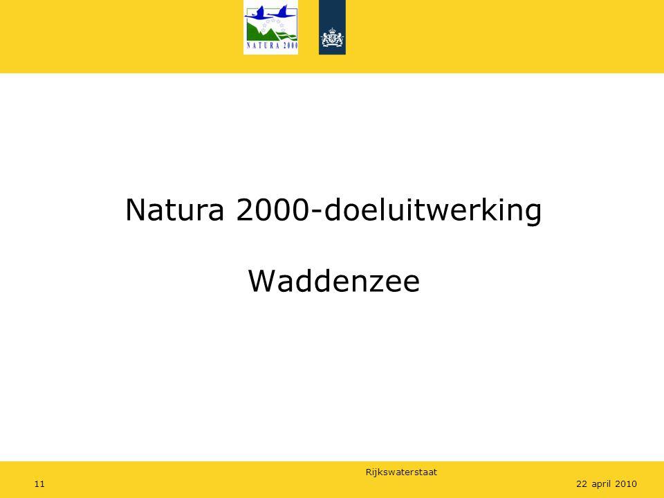 Rijkswaterstaat 1122 april 2010 Natura 2000-doeluitwerking Waddenzee
