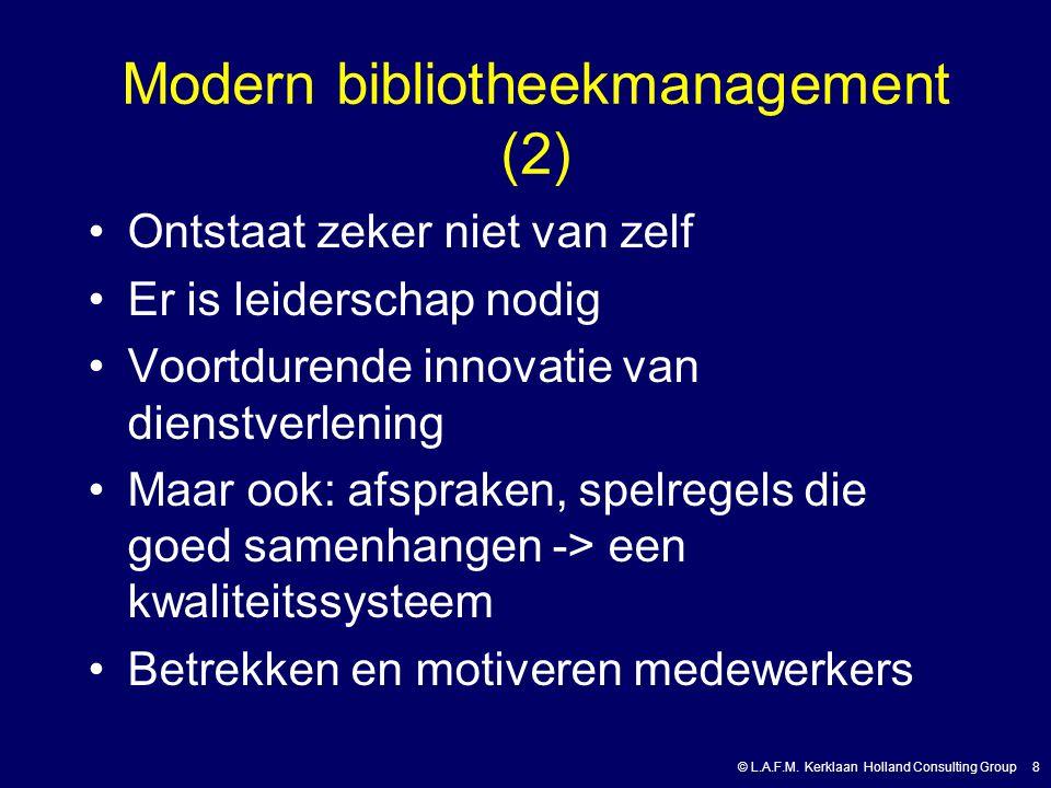 © L.A.F.M.Kerklaan Holland Consulting Group 9 Wat is een kwaliteitshandboek.