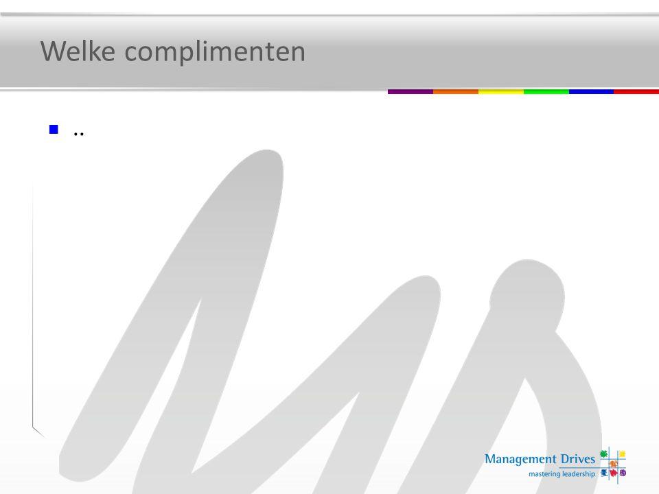 Welke complimenten..
