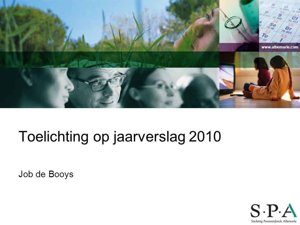 www.albemarle.com Toelichting op jaarverslag 2010 Job de Booys