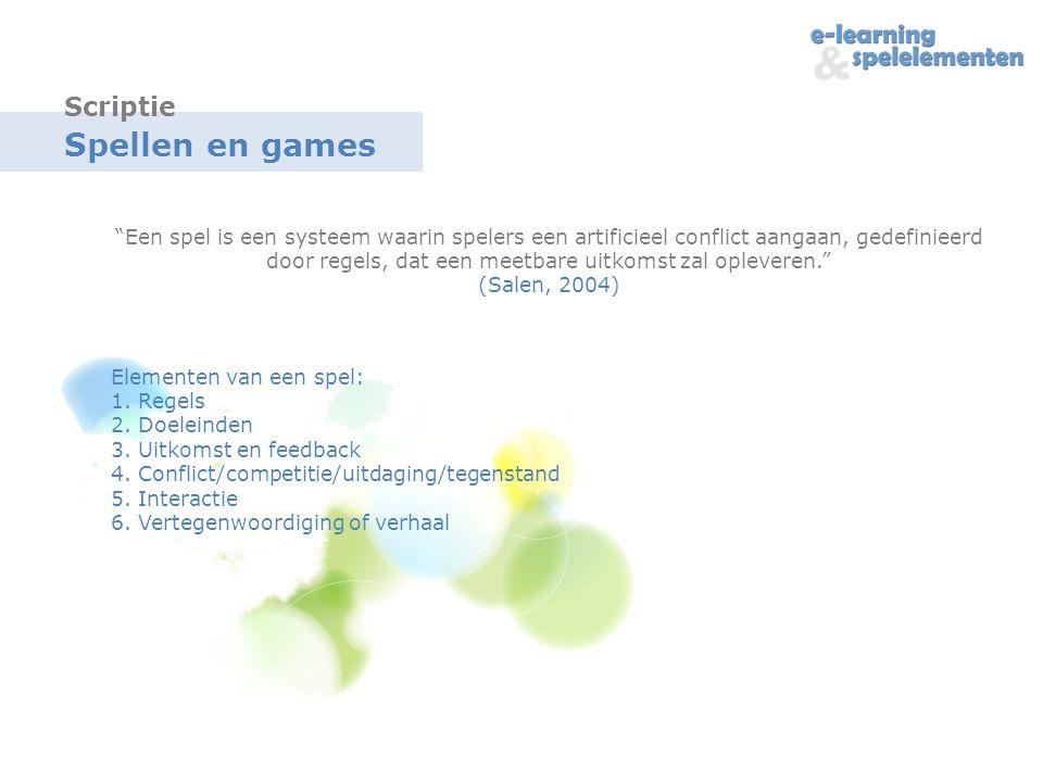 Spellen en games Een spel is een systeem waarin spelers een artificieel conflict aangaan, gedefinieerd door regels, dat een meetbare uitkomst zal opleveren. (Salen, 2004) Elementen van een spel: 1.