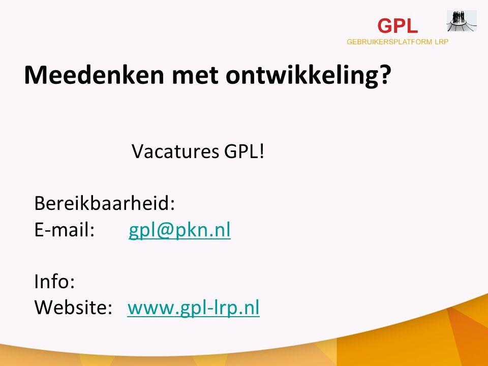 Meedenken met ontwikkeling.Vacatures GPL.