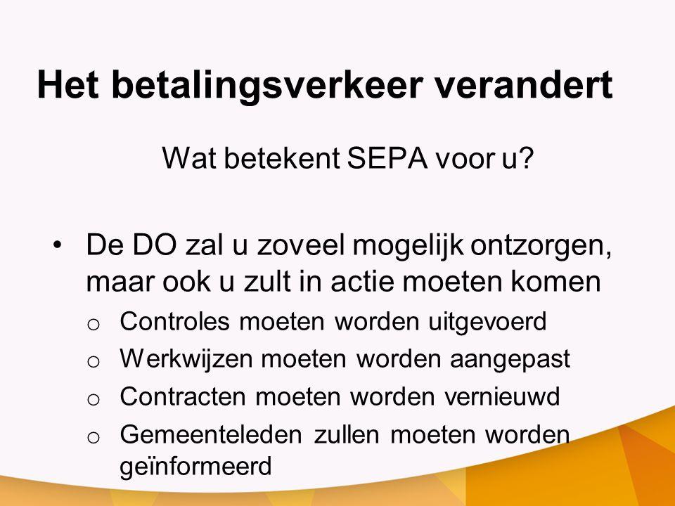 Het betalingsverkeer verandert Wat betekent SEPA voor u.