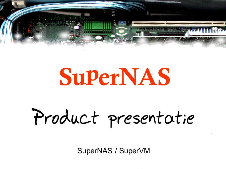 SuperNAS / SuperVM