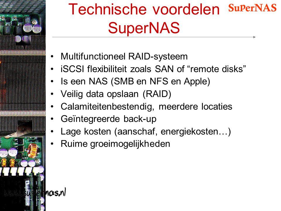 """Technische voordelen SuperNAS Multifunctioneel RAID-systeem iSCSI flexibiliteit zoals SAN of """"remote disks"""" Is een NAS (SMB en NFS en Apple) Veilig da"""