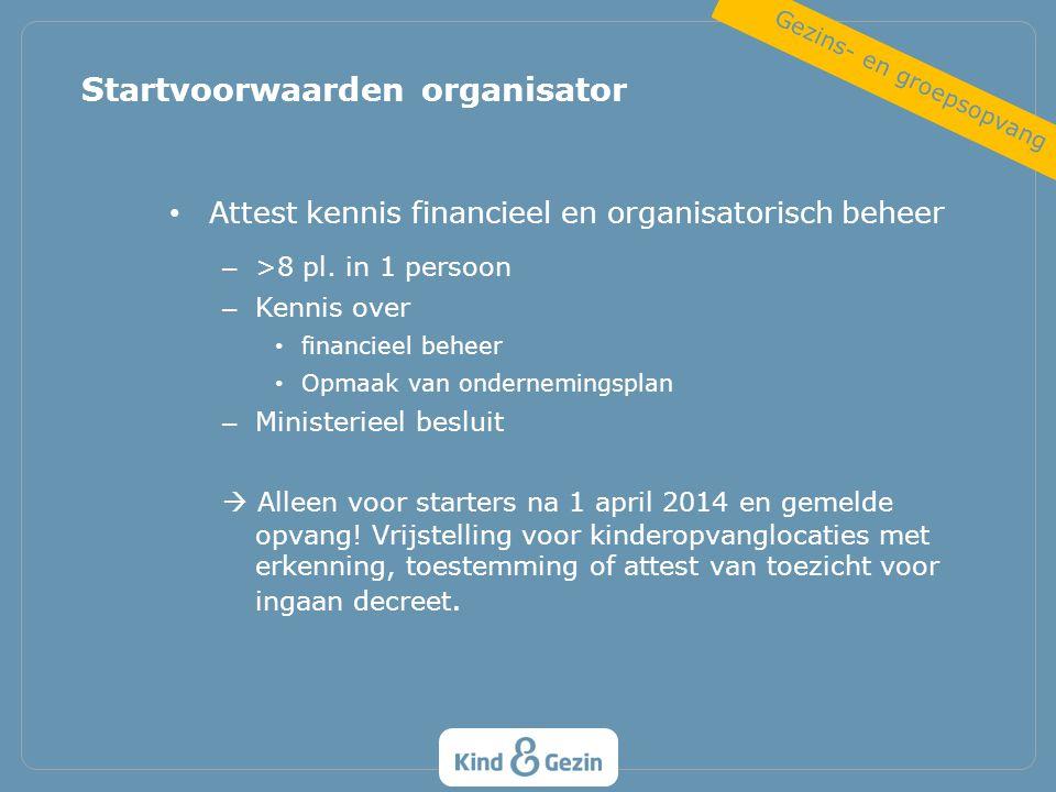 Attest kennis financieel en organisatorisch beheer – >8 pl. in 1 persoon – Kennis over financieel beheer Opmaak van ondernemingsplan – Ministerieel be