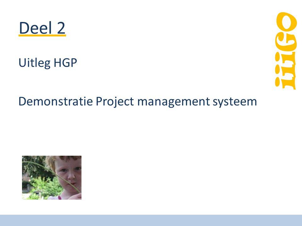 iiiGO Deel 2 Uitleg HGP Demonstratie Project management systeem
