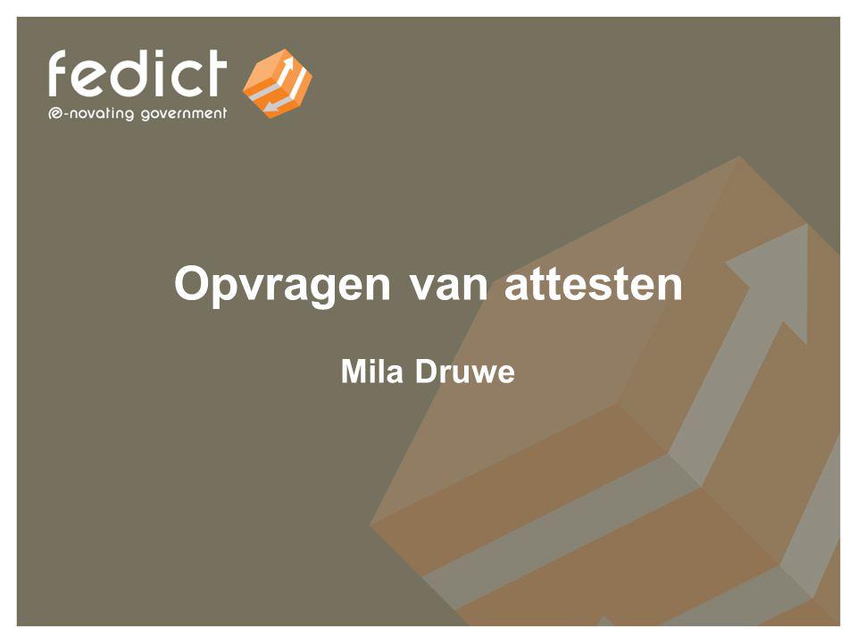 23 Opvragen van attesten Mila Druwe