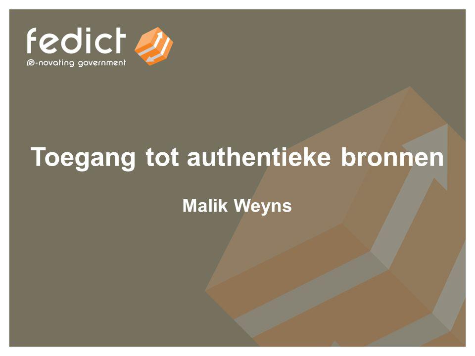 27 Toegang tot authentieke bronnen Malik Weyns