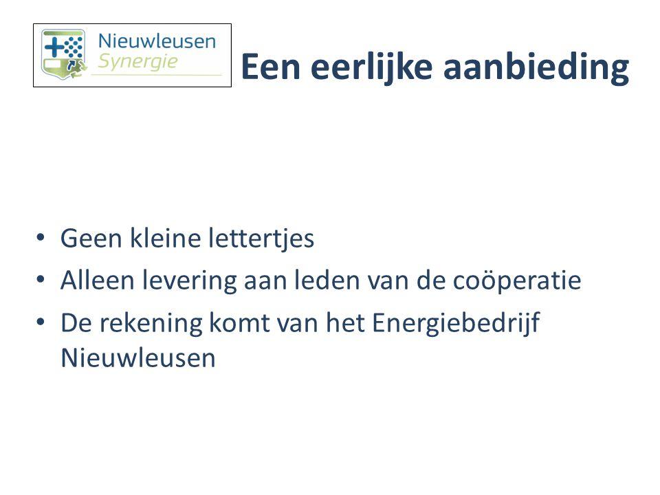 Tarieven Energiebedrijf Nieuwleusen Synergie Groene elektriciteit Gas* (€ct/kWh)(€ct/Nm3) Piektarief7,82 Daltarief5,65 Enkeltarief7,06 Gasprijs39,93 Vastrecht per maand € 5,95 € 7,26 * de gasprijs is indicatief (er dient nog een collectief contract te worden gesloten)