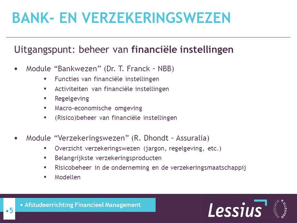 Uitgangspunt: opbouw en beheer van vermogen voor particulieren (juridisch & fiscaal) Docenten: Dr.