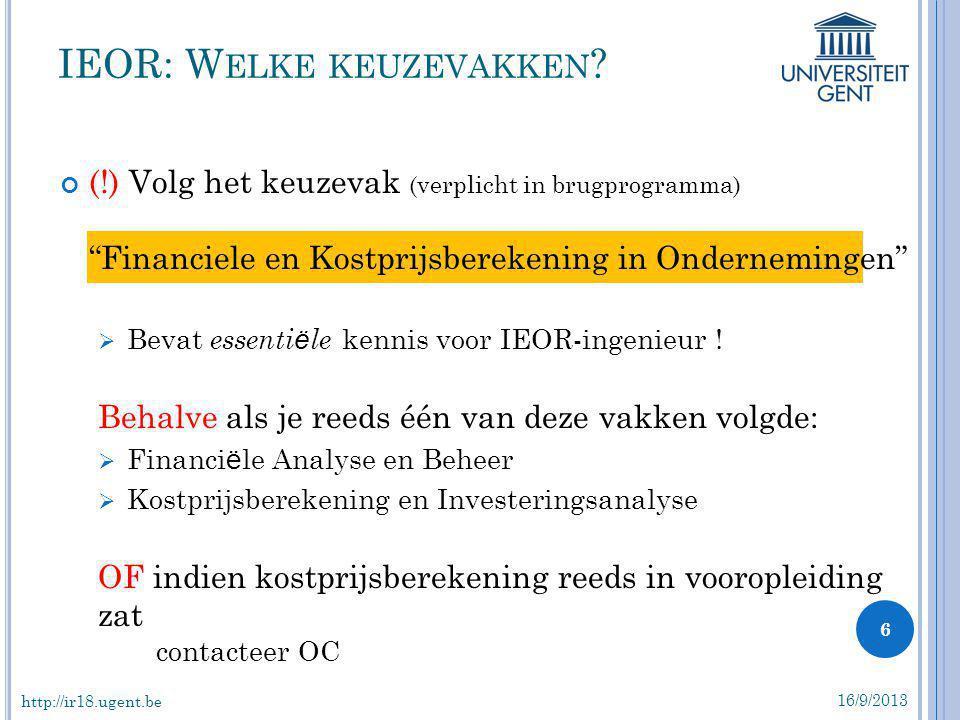 """(!) Volg het keuzevak (verplicht in brugprogramma) """"Financiele en Kostprijsberekening in Ondernemingen""""  Bevat essenti ë le kennis voor IEOR-ingenieu"""
