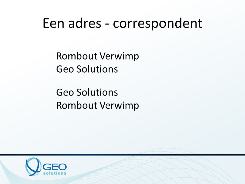 Een adres – straat & nummer Geo Solutions Rombout Verwimp Veldkant 33 B