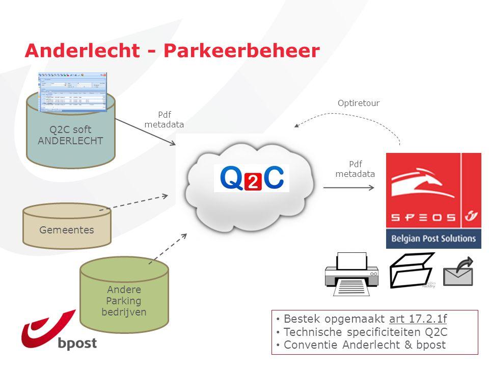 Anderlecht - Parkeerbeheer Q2C soft ANDERLECHT Pdf metadata Gemeentes Optiretour Pdf metadata Andere Parking bedrijven Bestek opgemaakt art 17.2.1f Te