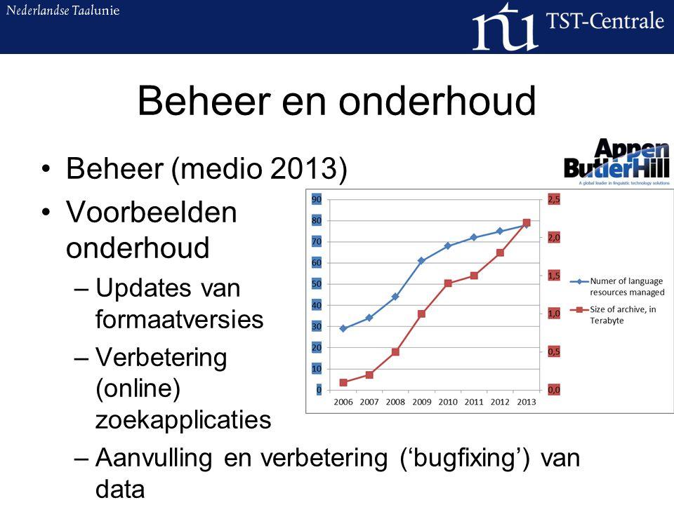 Beschikbaarstelling en ondersteuning Licenties (medio 2013) –Excl.