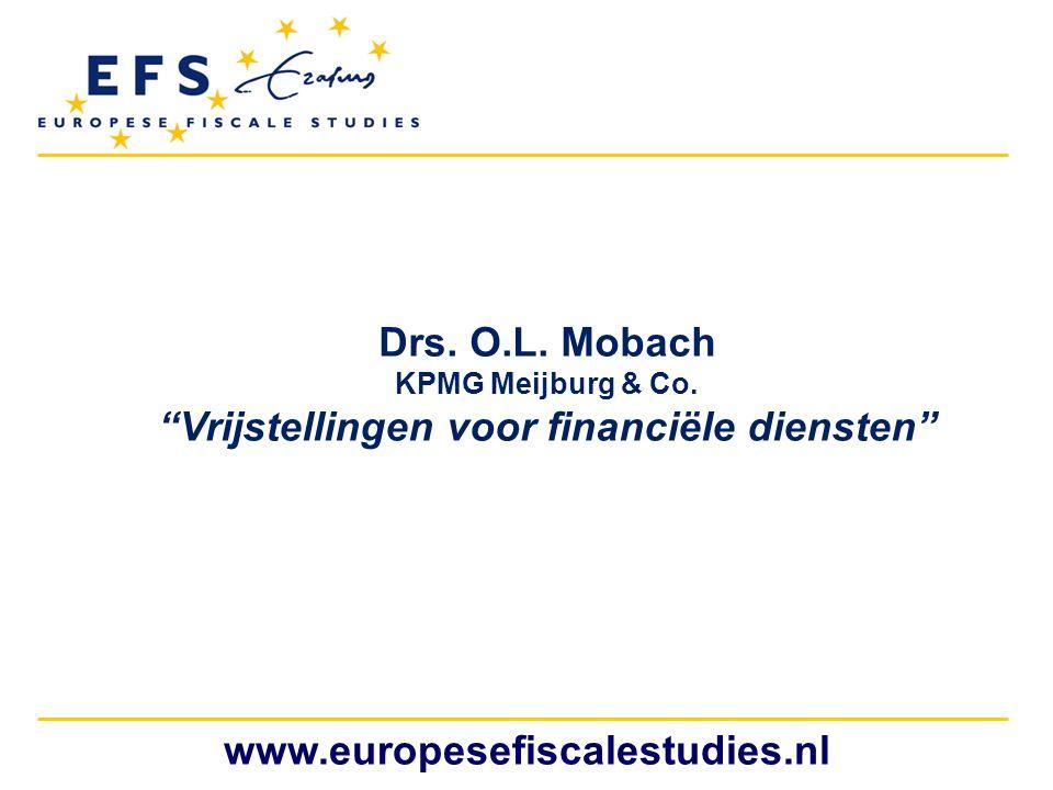 """Drs. O.L. Mobach KPMG Meijburg & Co. """"Vrijstellingen voor financiële diensten"""""""