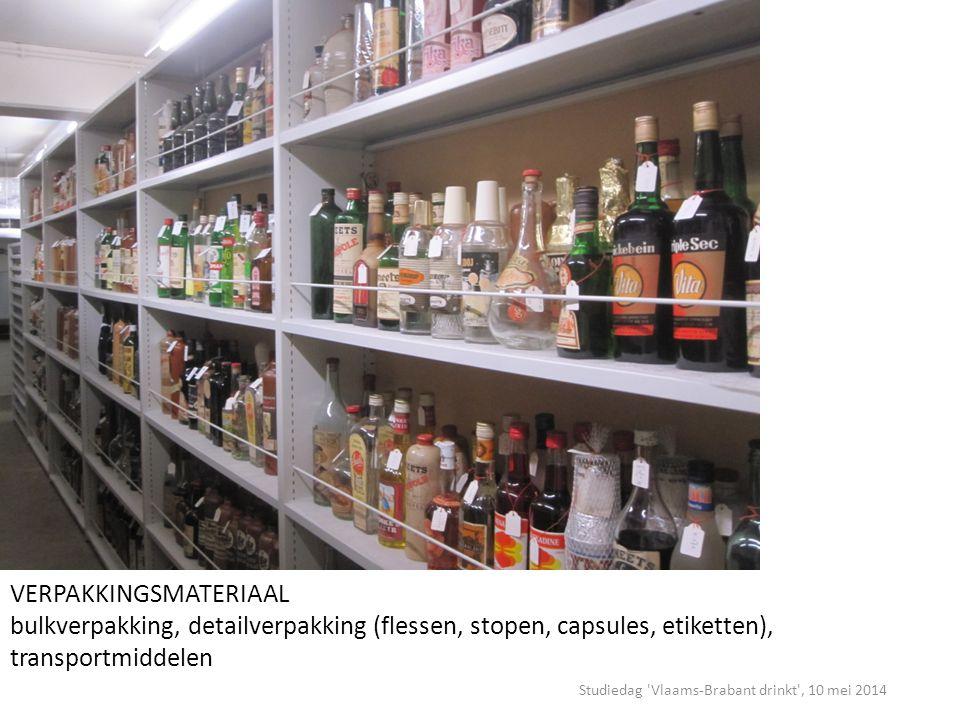 Studiedag Vlaams-Brabant drinkt , 10 mei 2014 VERPAKKINGSMATERIAAL bulkverpakking, detailverpakking (flessen, stopen, capsules, etiketten), transportmiddelen