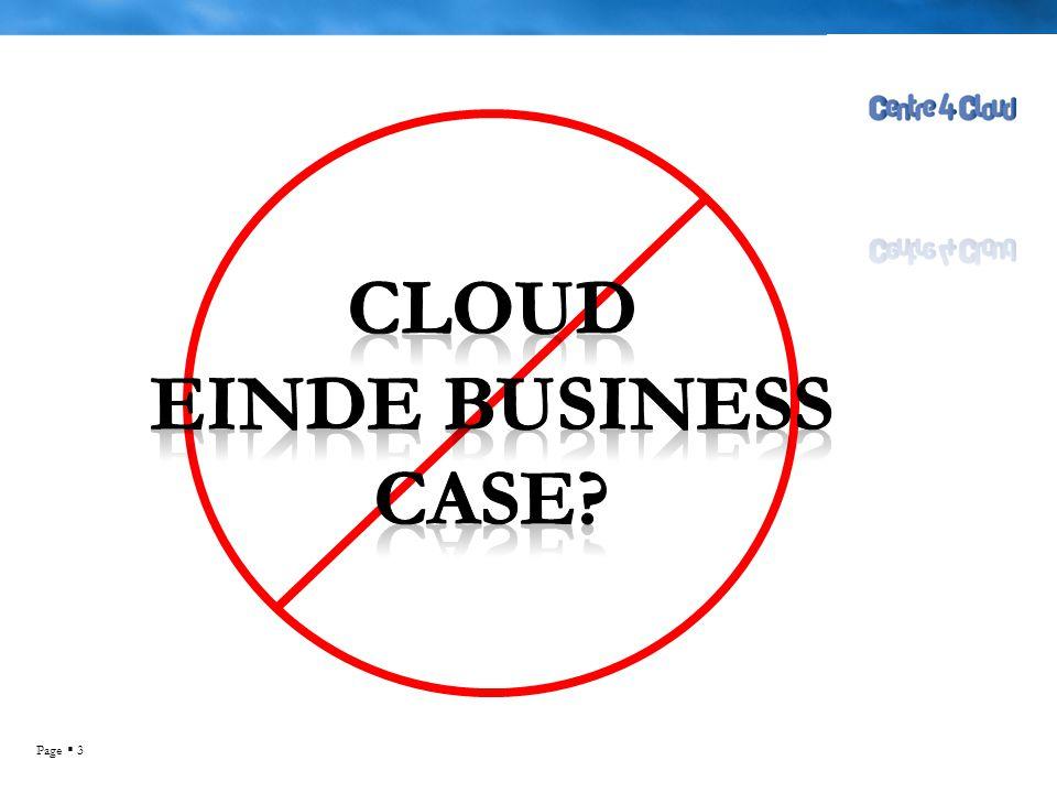 Page  4 Doelstelling  Inzage in componenten voor business case  Opstellen van business case Ruud Ramakers