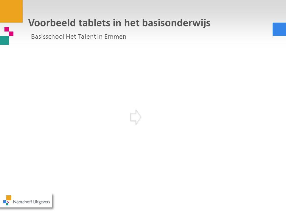 Voorbeeld tablets in het basisonderwijs Basisschool Het Talent in Emmen