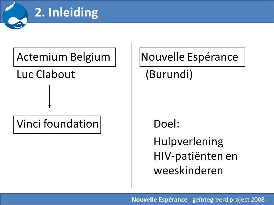 Nouvelle Espérance - geïntegreerd project 2008 2.