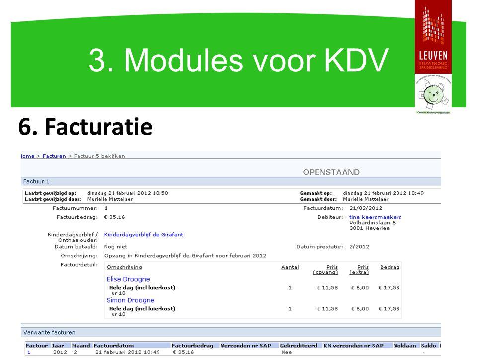 6. Facturatie 3. Modules voor KDV