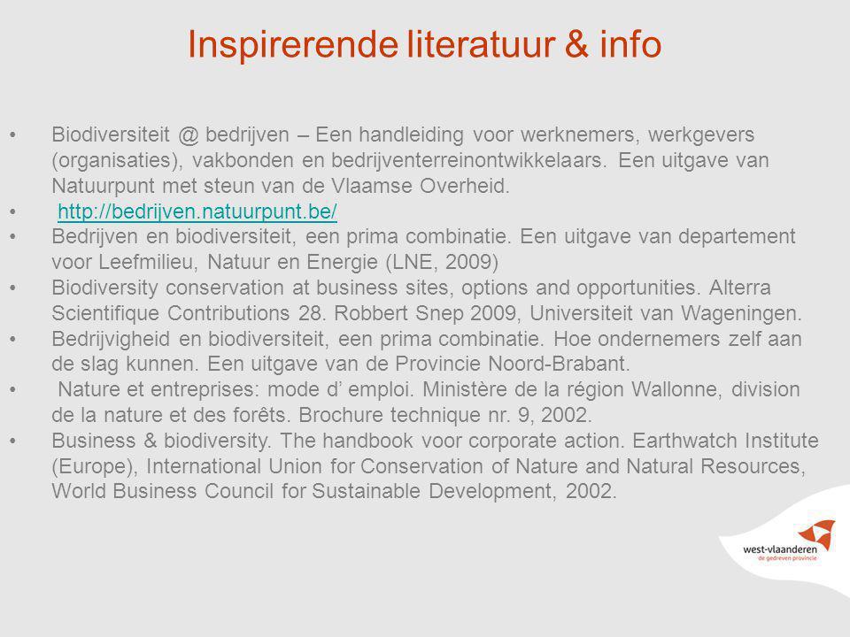 23 Inspirerende literatuur & info Biodiversiteit @ bedrijven – Een handleiding voor werknemers, werkgevers (organisaties), vakbonden en bedrijventerre