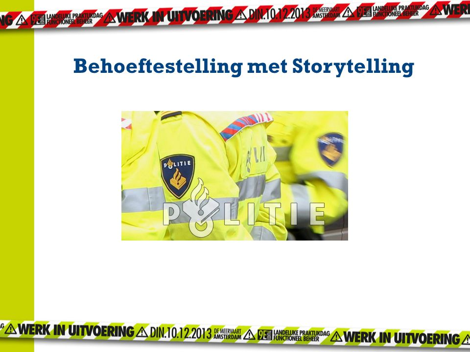 Behoeftestelling met Storytelling
