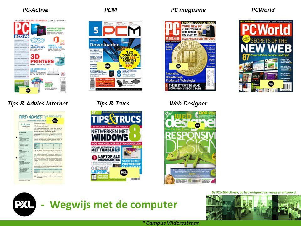 PC-ActivePCMPC magazinePCWorld Tips & Advies InternetTips & TrucsWeb Designer * Campus Vildersstraat - Wegwijs met de computer