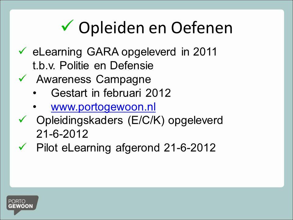 Opleiden en Oefenen eLearning GARA opgeleverd in 2011 t.b.v.