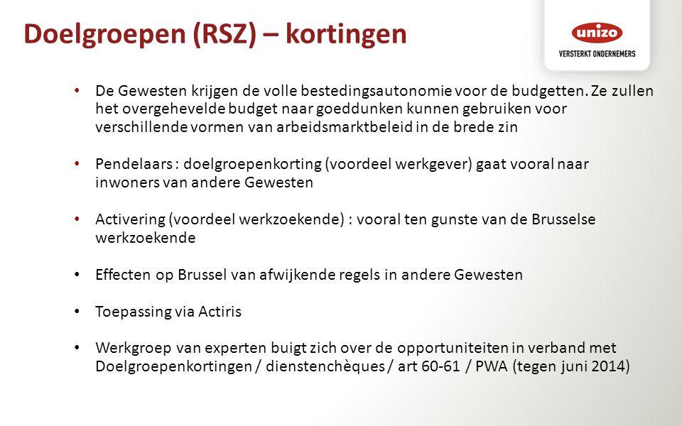 Doelgroepen (RSZ) – kortingen De Gewesten krijgen de volle bestedingsautonomie voor de budgetten. Ze zullen het overgehevelde budget naar goeddunken k