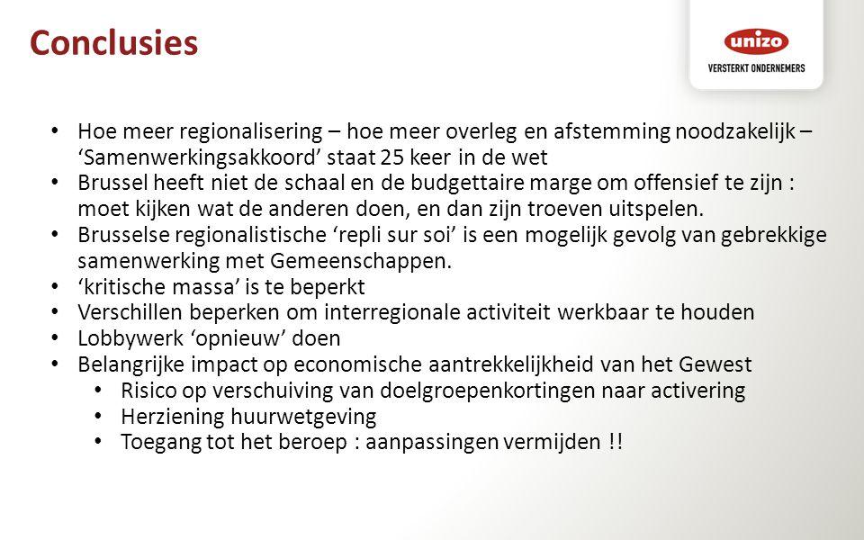 Conclusies Hoe meer regionalisering – hoe meer overleg en afstemming noodzakelijk – 'Samenwerkingsakkoord' staat 25 keer in de wet Brussel heeft niet