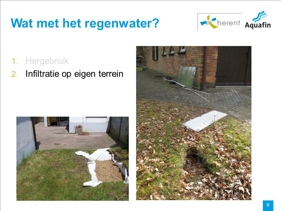15-12-2010 Aquafin partner for all wastewater projects 9 Wat met het regenwater.
