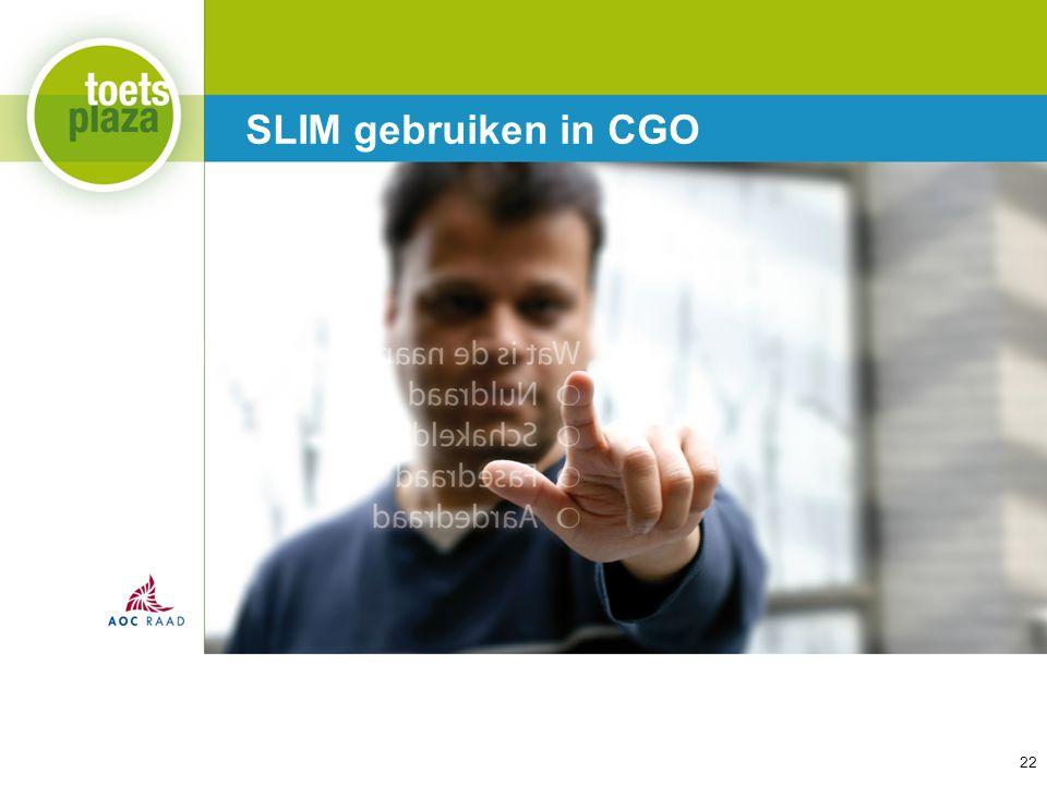 Expertiseteam Toetsenbank SLIM gebruiken in CGO 22