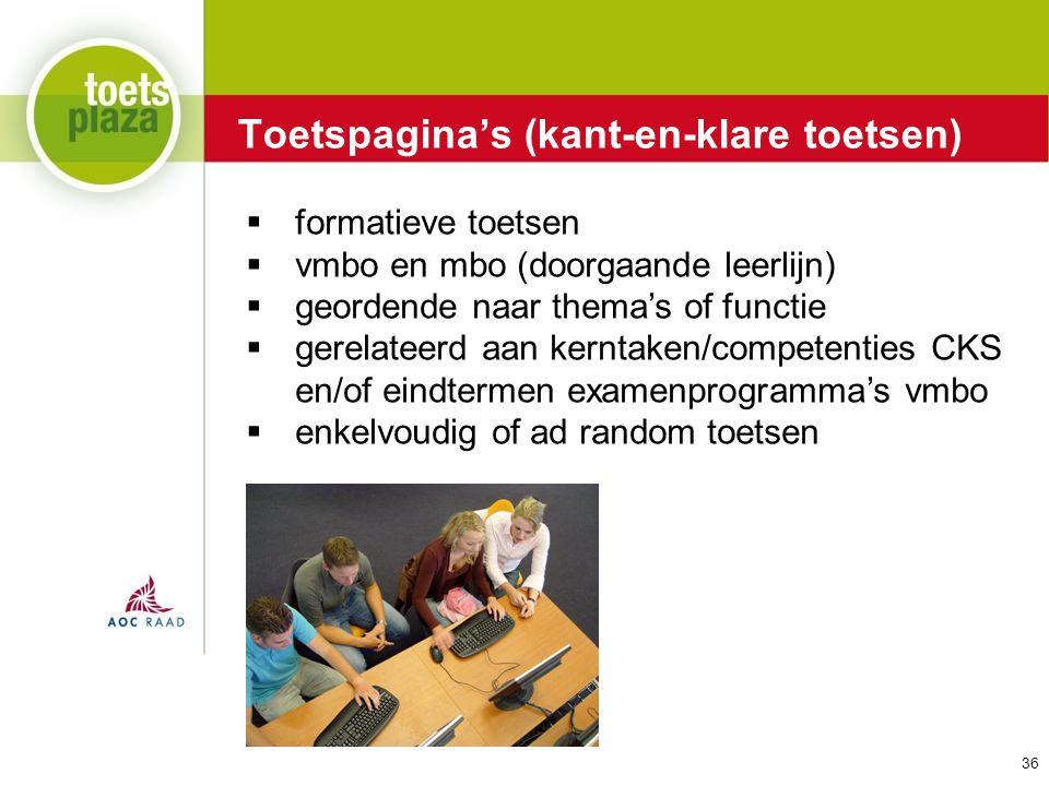Expertiseteam Toetsenbank Toetspagina's (kant-en-klare toetsen)  formatieve toetsen  vmbo en mbo (doorgaande leerlijn)  geordende naar thema's of f