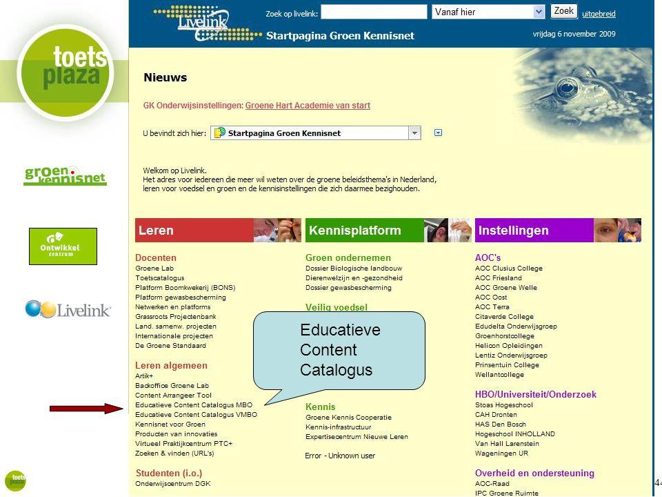 Expertiseteam Toetsenbank Educatieve Content Catalogus (ECC) Educatieve Content Catalogus 44