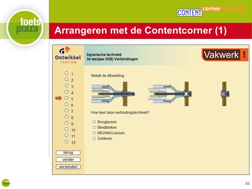 Expertiseteam Toetsenbank Arrangeren met de Contentcorner (1) 53