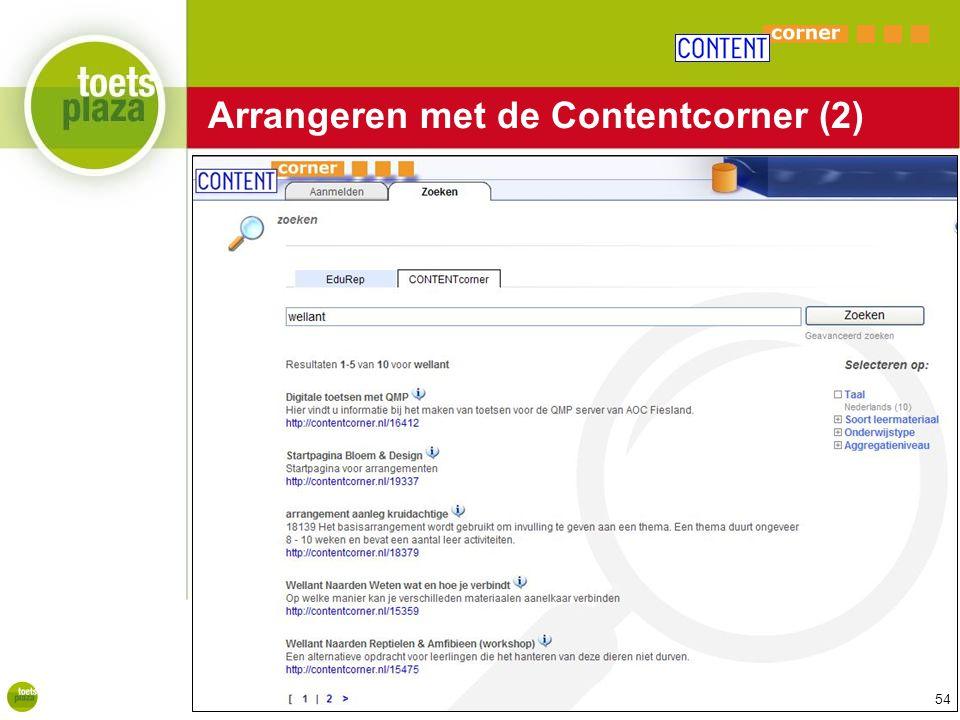 Expertiseteam Toetsenbank Arrangeren met de Contentcorner (2) 54