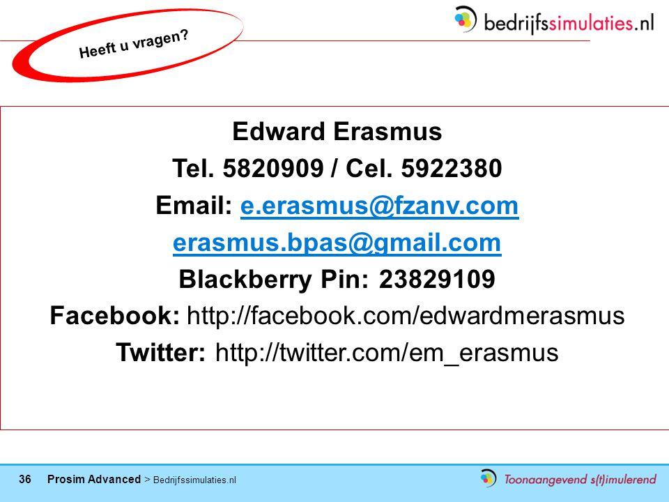 36 Prosim Advanced > Bedrijfssimulaties.nl P/a van Speijkstraat 184 2518 GJ Den Haag Nederland Heeft u vragen.