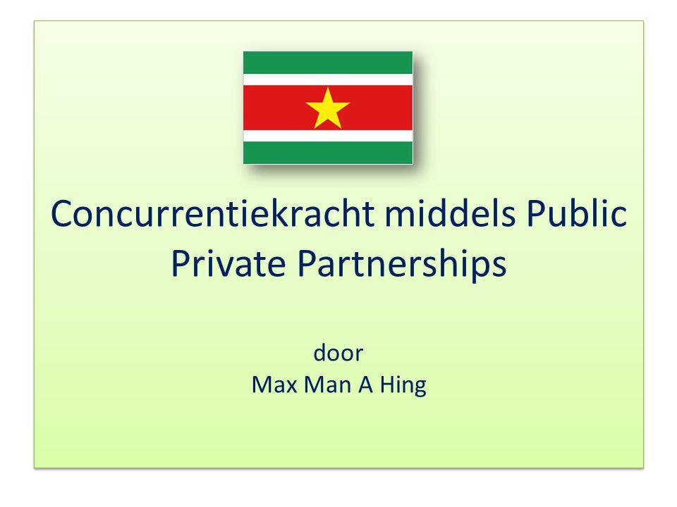 Concurrentiekracht middels Public Private Partnerships door Max Man A Hing