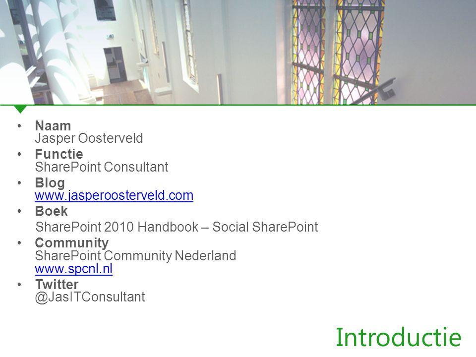 Introductie Naam Jasper Oosterveld Functie SharePoint Consultant Blog www.jasperoosterveld.com www.jasperoosterveld.com Boek SharePoint 2010 Handbook