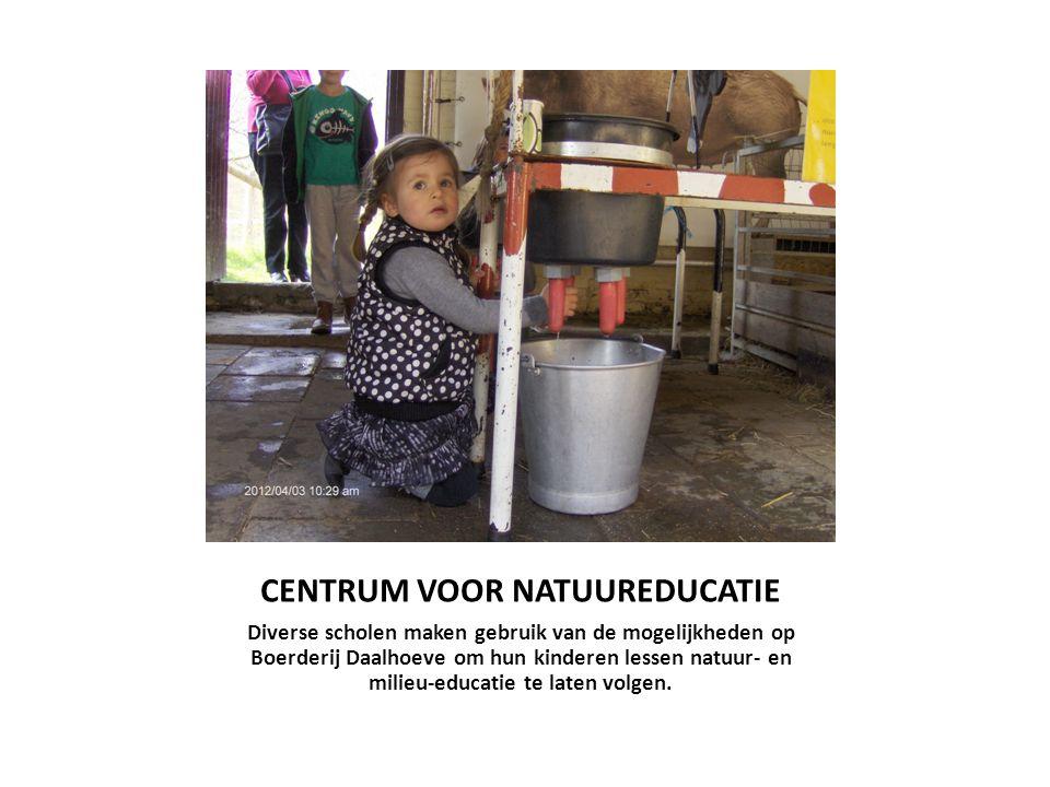 CENTRUM VOOR NATUUREDUCATIE Diverse scholen maken gebruik van de mogelijkheden op Boerderij Daalhoeve om hun kinderen lessen natuur- en milieu-educati