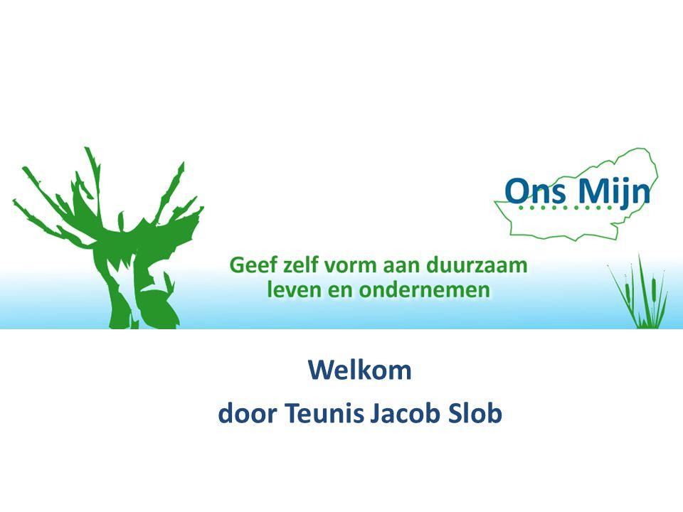 Welkom door Teunis Jacob Slob