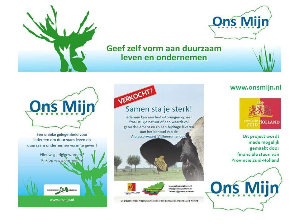 www.onsmijn.nl Dit project wordt mede mogelijk gemaakt door financiële steun van Provincie Zuid-Holland