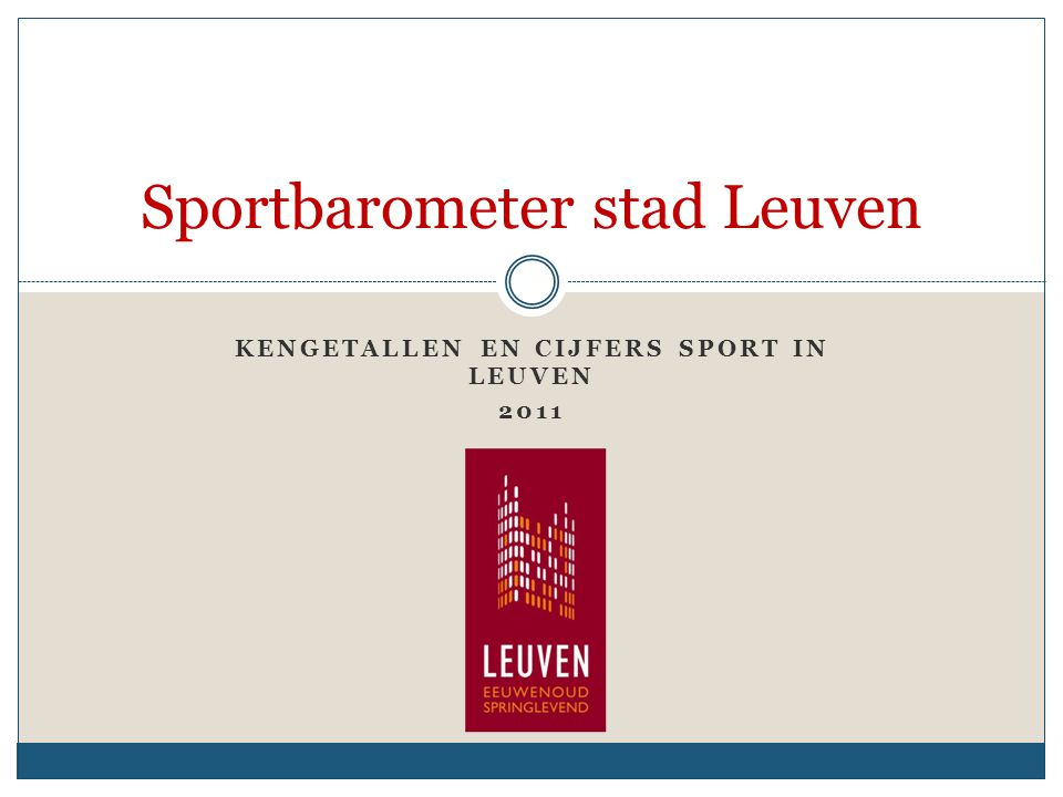 Algemene gegevens 2010 Leuvense sportclubs trekken steeds meer leden 1.