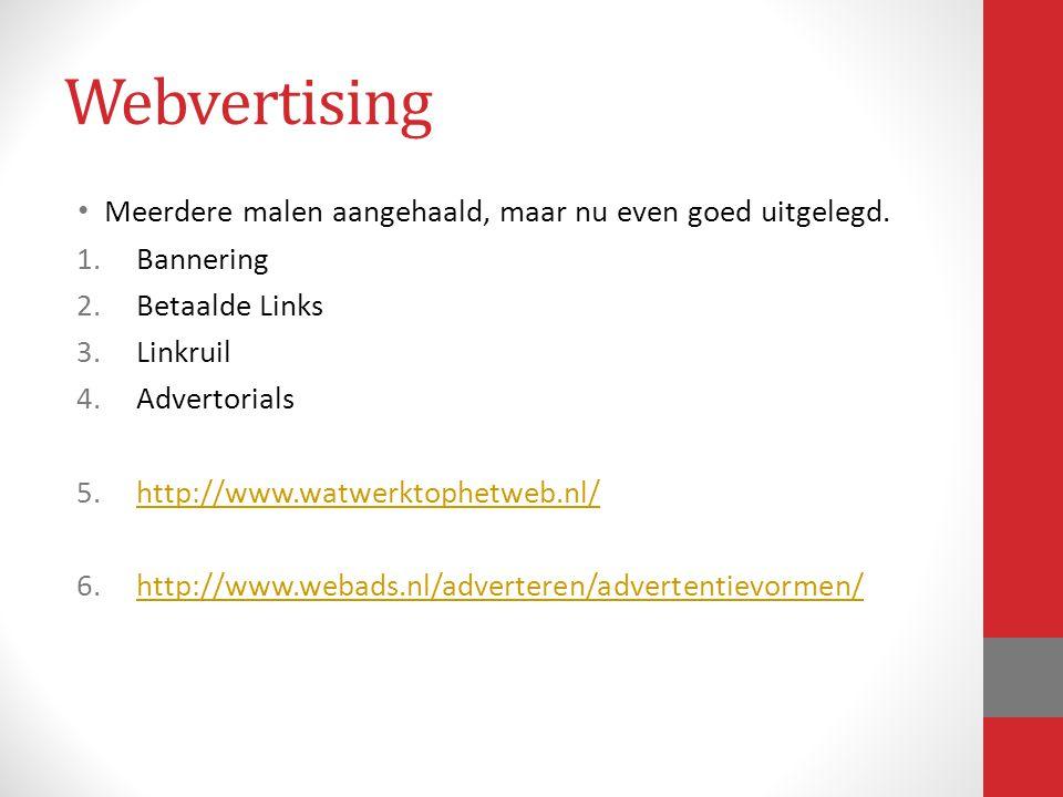 Meerdere malen aangehaald, maar nu even goed uitgelegd. 1.Bannering 2.Betaalde Links 3.Linkruil 4.Advertorials 5.http://www.watwerktophetweb.nl/http:/