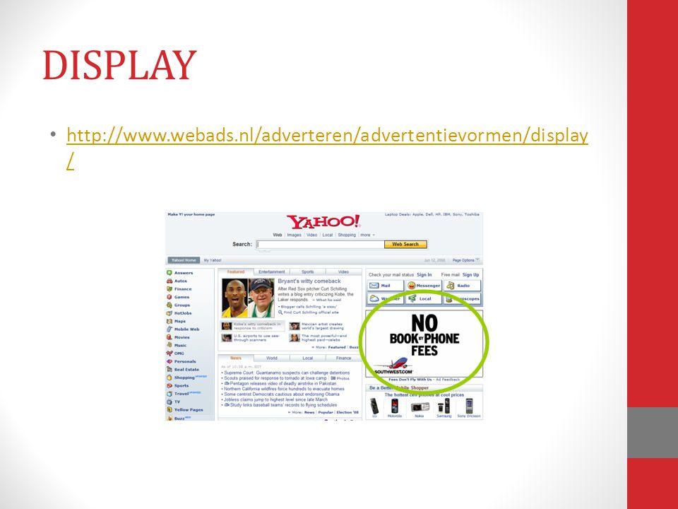 http://www.webads.nl/adverteren/advertentievormen/display / http://www.webads.nl/adverteren/advertentievormen/display / DISPLAY